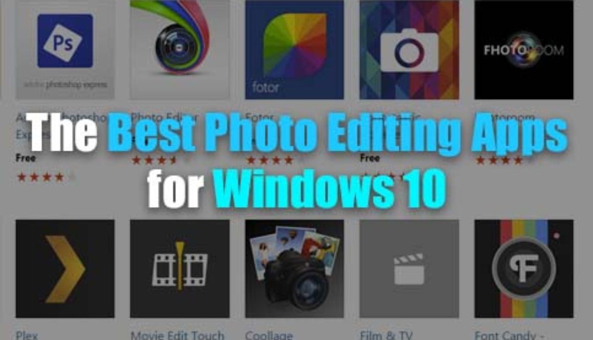 The Best Photo Editing Apps For Windows 10