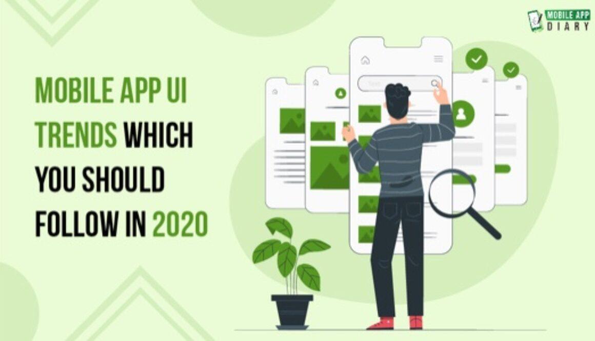 mobile UI trends 2020