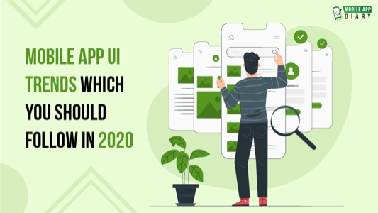 mobile UI trends 2020