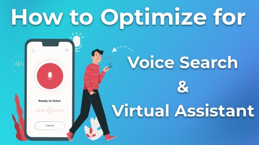 How to Optimize for Voice Search & Virtual Assistant