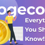 Everything You Should Know About Dogecoin
