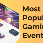 Esports in 2021: The Most Popular Gaming Events to Look Out for